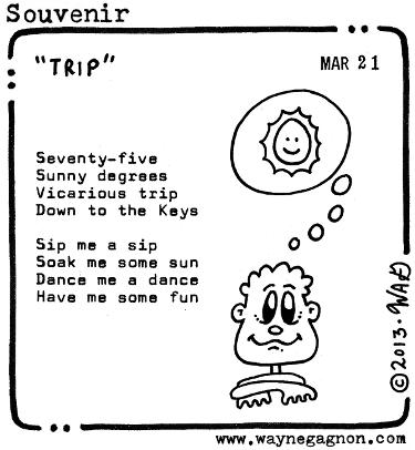Wayne Gagnon - Souvenir Poem - Trip