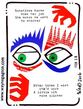 Wayne Gagnon - Poem and Picture - Karma